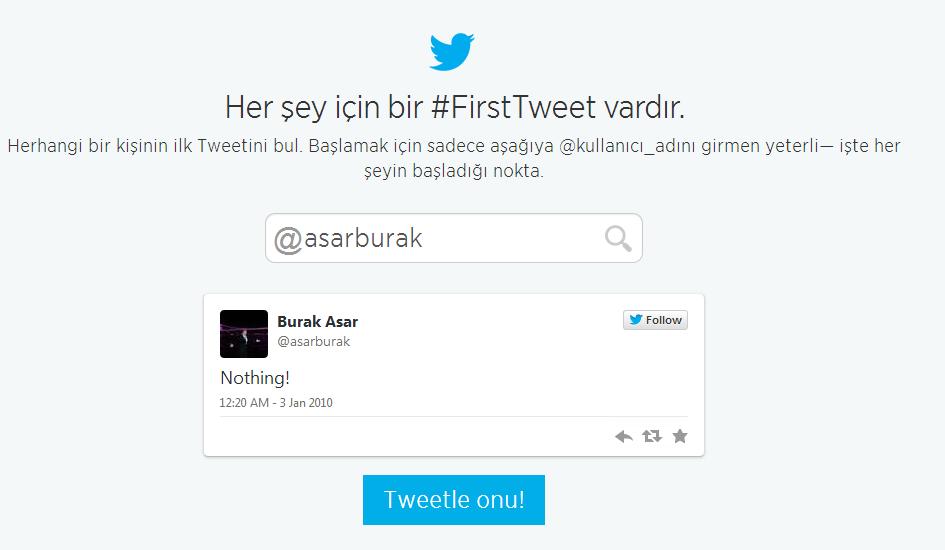 ilk tweet bulmak