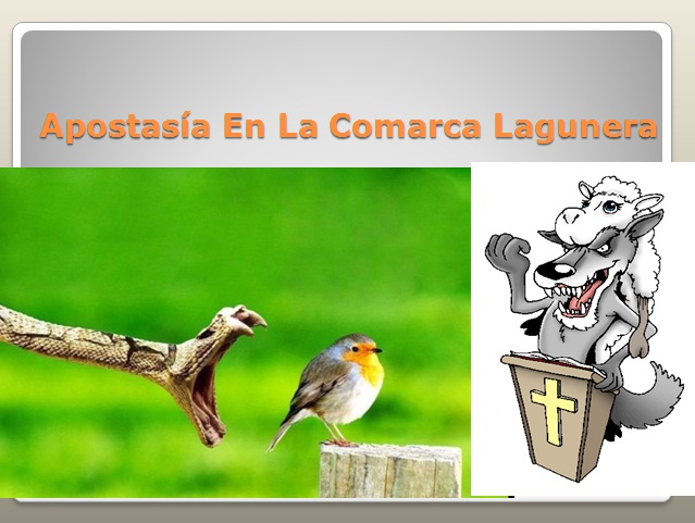 """Apostasia En La Comarca Lagunera"""