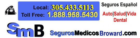 Seguros Espanol Medicos Fort Lauderdale, Pembroke Pines, Coral Spring, Palm Beach