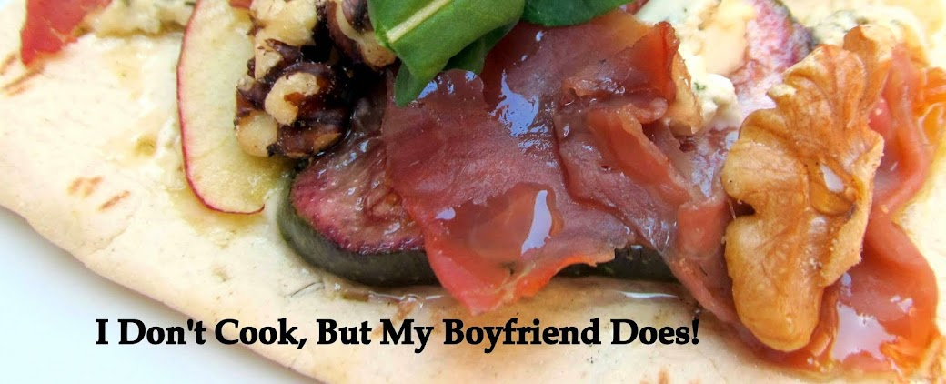 I Don't Cook, But My Boyfriend Does!
