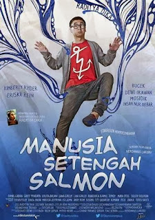 Download Film Manusia Setengah Salmon [2013]