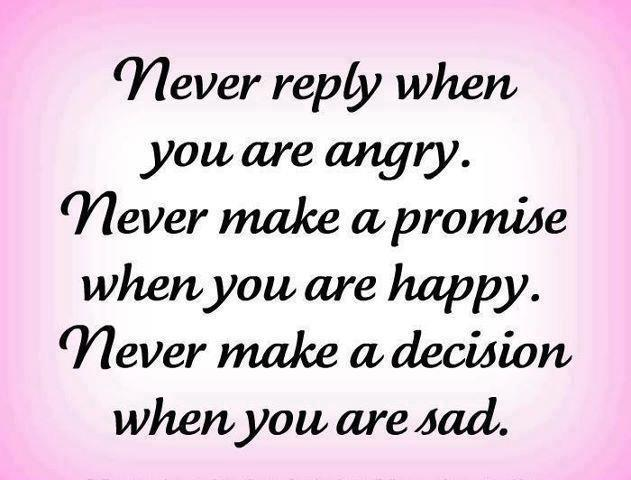 Birthday Quotes For Angry Friend : Never reply when you are angry romantic shayariromantic