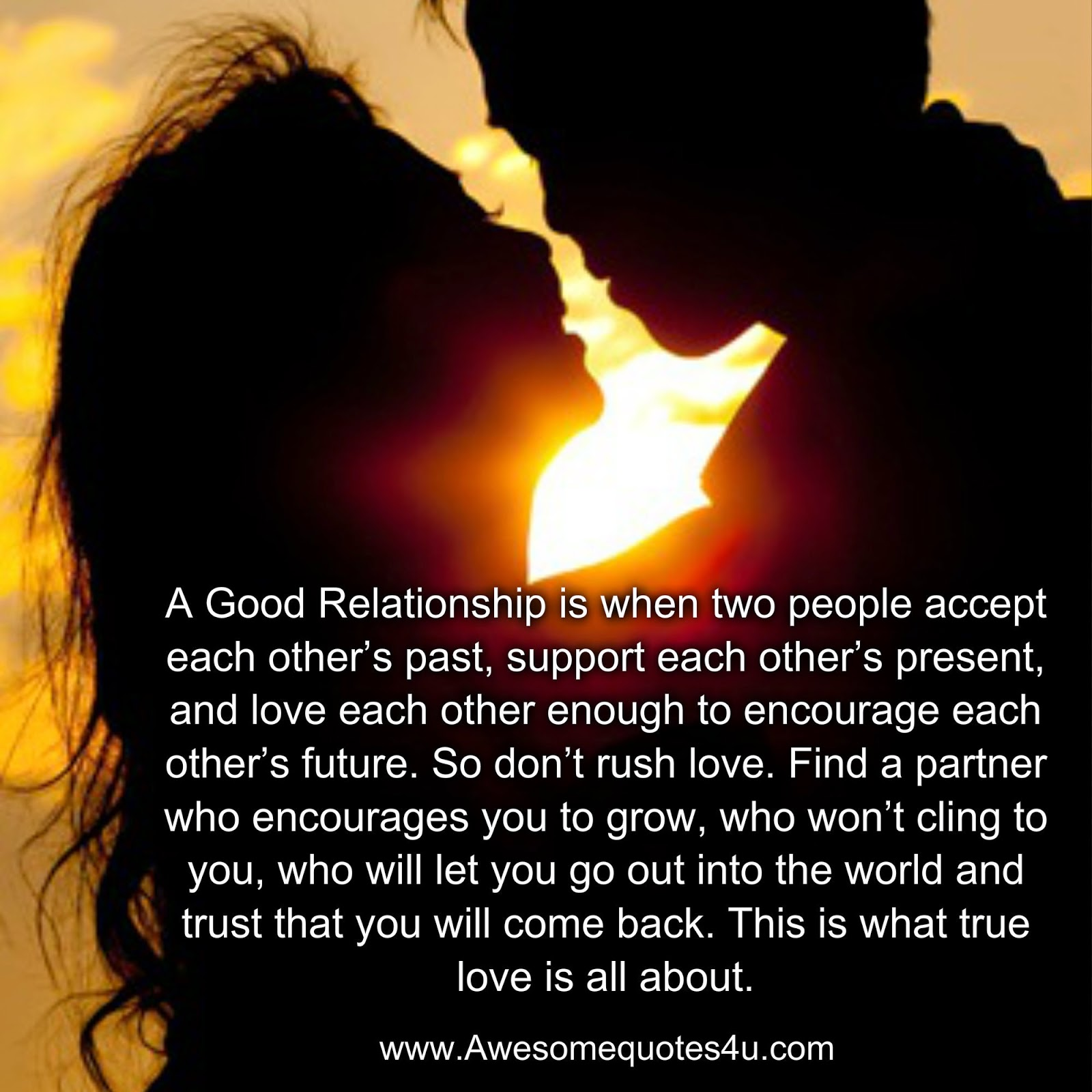 Awesome Quotes: A Good Relationship is when