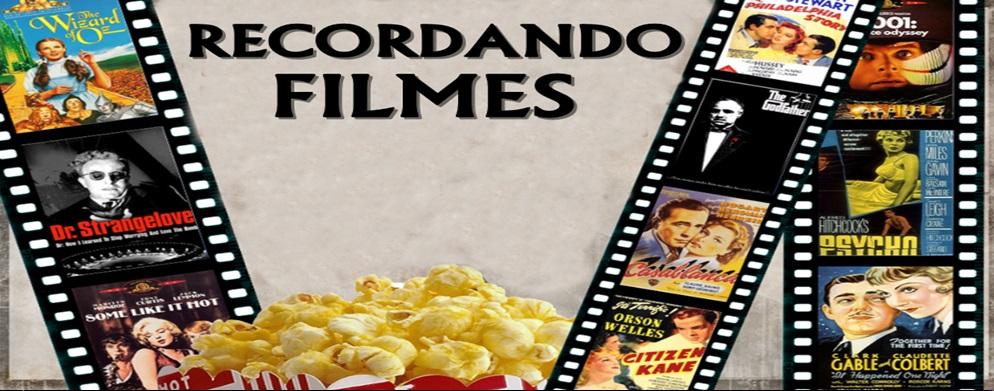 RECORDANDO FILMES