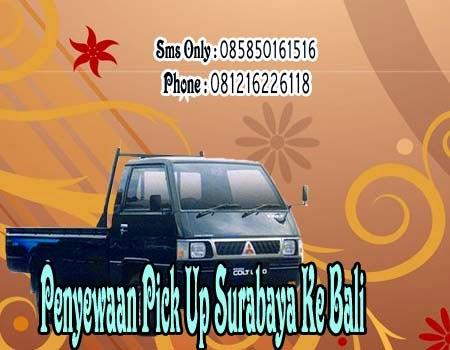 Penyewaan Pick Up Surabaya Ke Bali