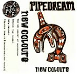 Pipedream - New Colours