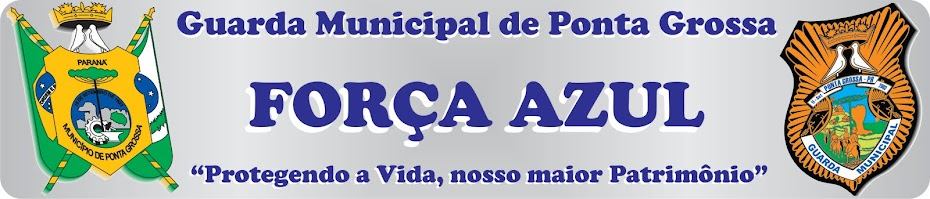 GUARDA MUNICIPAL DE PONTA GROSSA