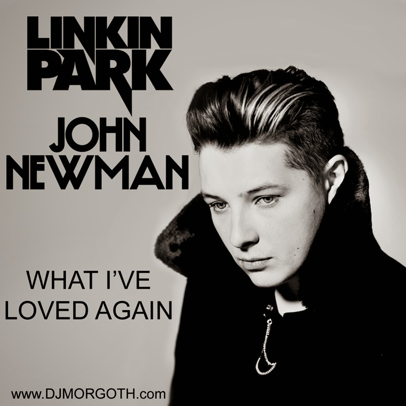 https://hearthis.at/djmorgoth/dj-morgoth-what-ive-loved-again-linkin-park-vs-john-newman