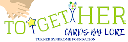 Cards for Turner Syndrome Fundraising