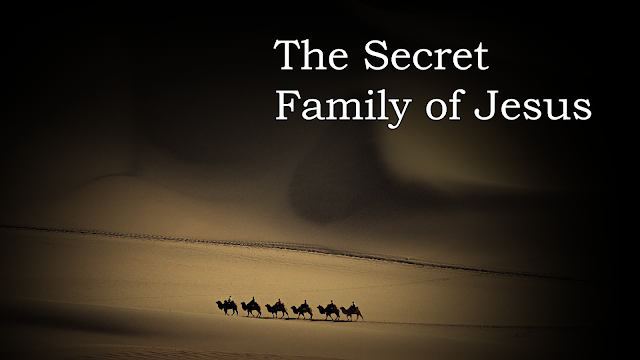 The Secret Family of Jesus