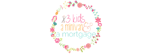 2 Kids, a Mini Van and a Mortgage