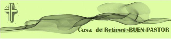 CASA DE RETIROS BUEN PASTOR