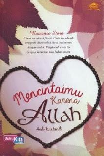 http://www.bukukita.com/Buku-Novel/Romance/119482-Mencintaimu-Karena-Allah.html