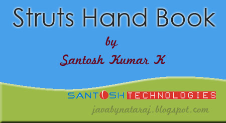 Download Struts Hand Book by SantoshKumarK_JavabynataraJ