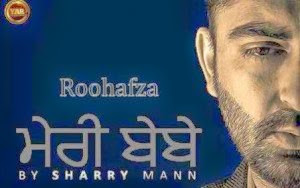 Roohafza-mp3-download-lyrics-hd-video-sharry-maan-yaar-anmule.