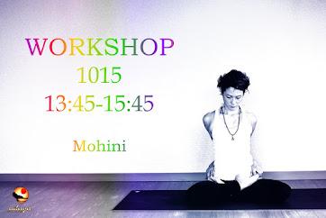 【詳細後日】10月15日(日) Mohini先生WS