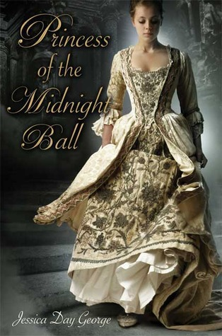 Princess of the Midnight Ball, by Jessica Day George (review)