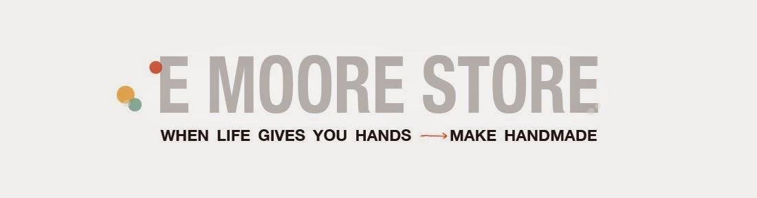 E Moore Store