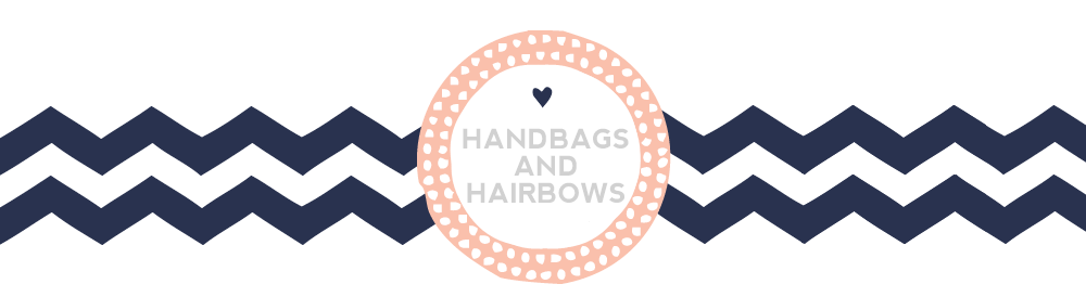 Handbags & Hair Bows