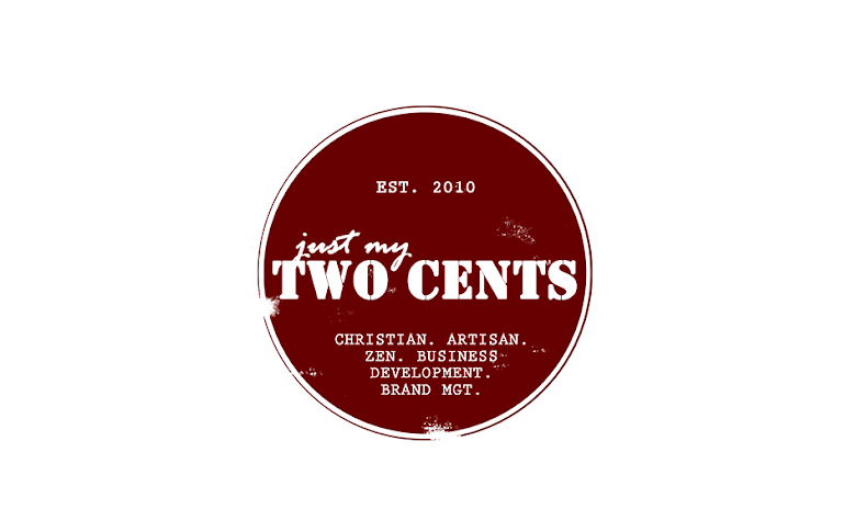 Just my two cents | Marvin De Gracia