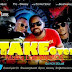 #GJMUSIC: DJ HotSolar Ft BeatWeezy,Analysiz, Pro_Okassy - Take Over