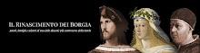Il Rinascimento dei Borgia