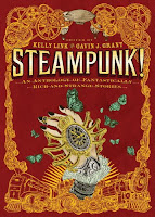Waiting on Wednesday: Steampunk! by various authors