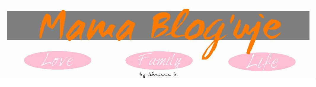 Mama blog'ująca