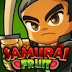 samurai fruits-oyun
