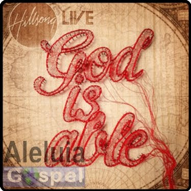 HillSong Live – God Is Able – Deluxe Edition – 2011 | músicas