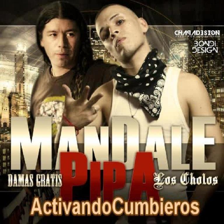 LOS CHOLOS Y PABLO LESCANO   MANDALE PIPA  DIFUSION JUNIO 2012