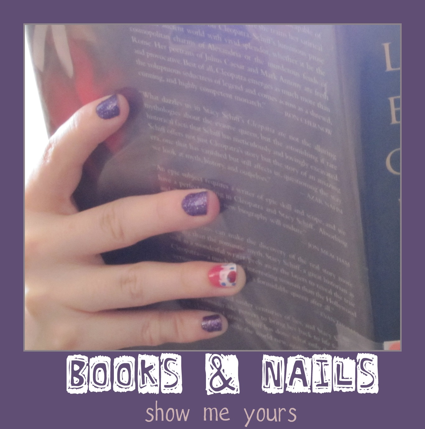 vvb32 reads: Books & Nails: Cleopatra by Stacy Schiff