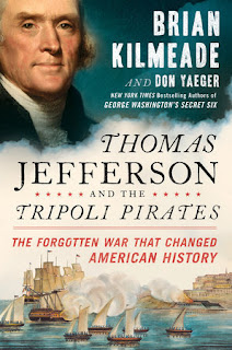 Thomas Jefferson and the Tripoli Pirates by Brian Kilmeade & Don Yaeger