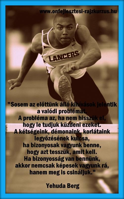 Sosem az előttünk álló kihívások jelentik a valódi problémát...