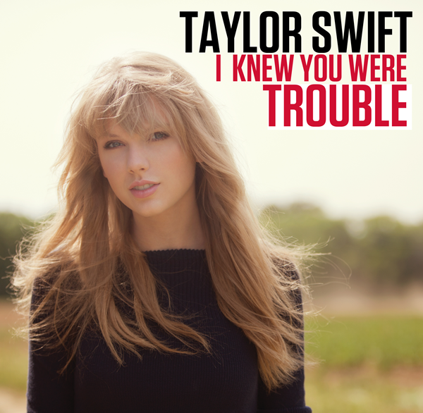 Ausgezeichnet taylor swift i knew you were trouble chord dan lirik