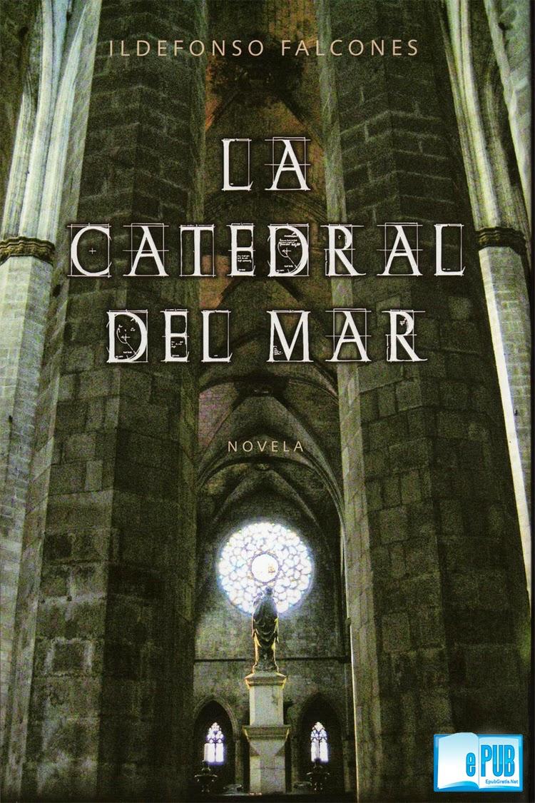 La+Catedral+del+Mar La Catedral del Mar   Ildefonso Falcones
