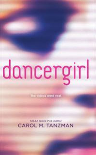 Review: Dancergirl by Carol M. Tanzman
