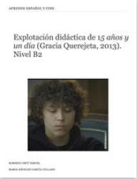 """¡¡NUEVO iBOOK!!: """"Explotación didáctica de '15 años y un día' (Gracia Querejeta, 2013)"""""""