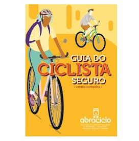 Guia do Ciclista Seguro - Abraciclo