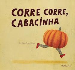 Corre Corre, Cabacinha