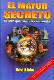 El Mayor Secreto   El Libro Que Cambiará El Mundo  David Icke