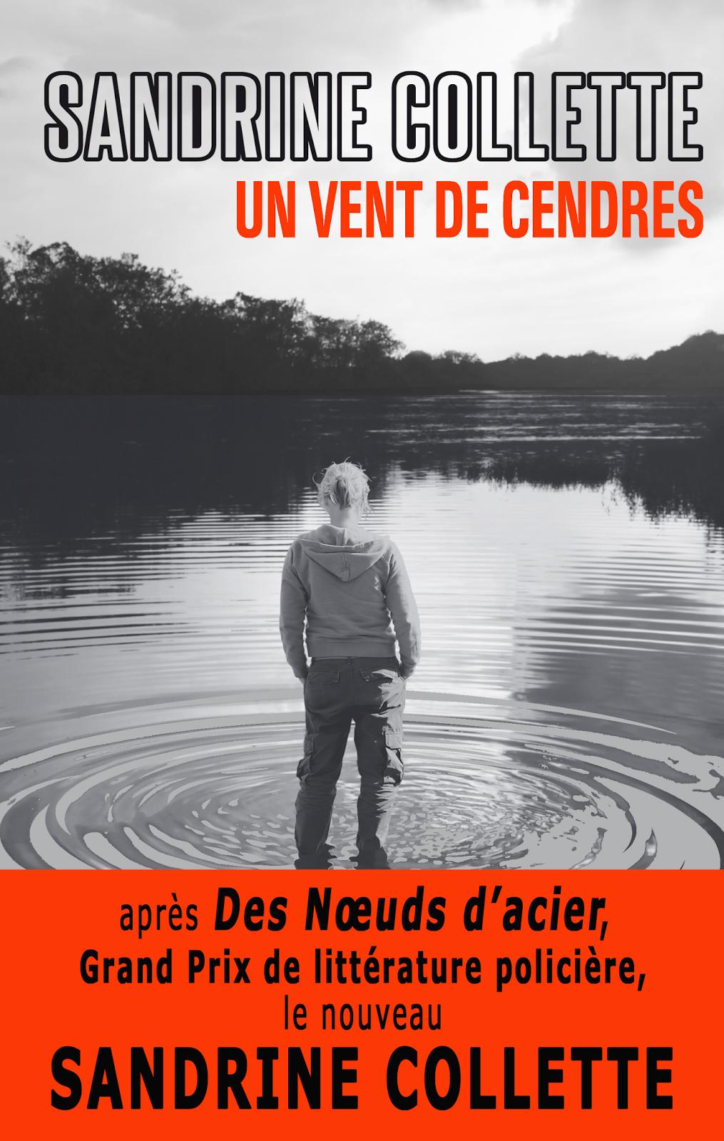 Un vent de cendres - Sandrine Collette
