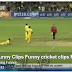 Funny Clips Funny cricket clips Funnier than...