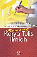 toko buku rahma: buku MERANCANG KARYA TULIS ILMIAH , pengarang suherli kusmana, penerbit rosda