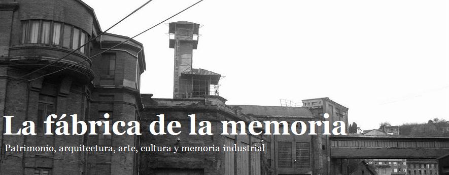 La fábrica de la memoria