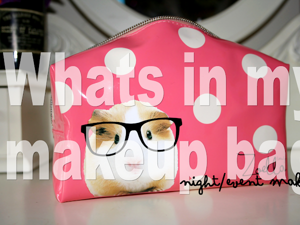 Whats In My Makeup Bag #2 | Night-Event ♥