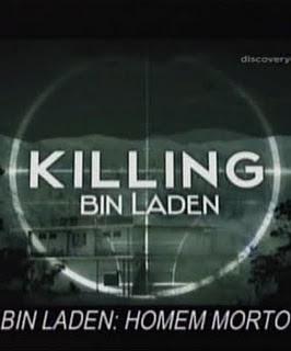 Discovery Channel - Bin Laden Homem Morto – Legendado 2011