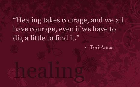 inspirational picture quotes healing takes courage