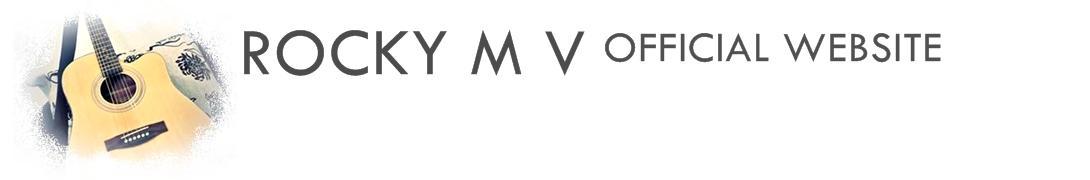 Rocky M V Official Website