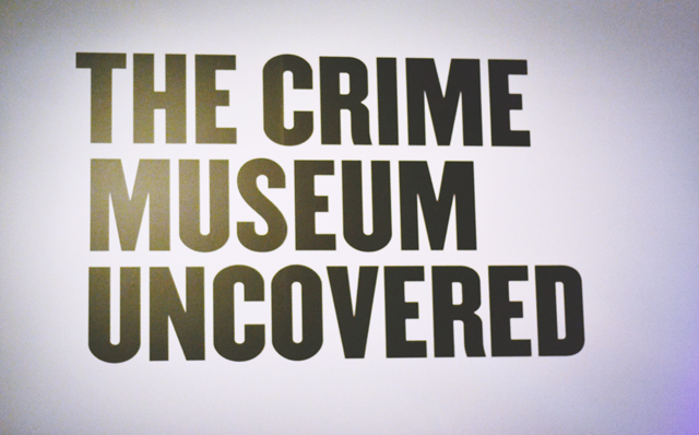 Crime Museum Uncovered